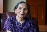 Nghệ An: Cụ bà 82 tuổi bị khai tử gần 20 năm trước