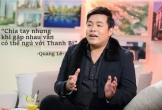 Sao Việt: Quang Lê gây bão với phát ngôn ngủ cùng Thanh Bi