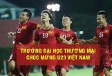 Đại học mở hội trường hàng nghìn chỗ cho sinh viên xem, cổ vũ đội bóng U23