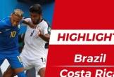 Highlights Brazil 2-0 Costa Rica: Coutinho, Neymar ghi bàn phút bù giờ