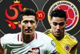 Kèo Ba Lan vs Colombia: Bẻ cánh Đại bàng trắng