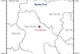 3 ngày xảy ra 2 trận động đất ở Quảng Nam