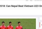 Báo Nepal muốn đội nhà giành chiến thắng trước Olympic Việt Nam