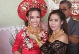 Choáng ngợp với những đám cưới người thân nườm nượp lên trao quà, cô dâu chú rể vàng đeo trĩu cổ