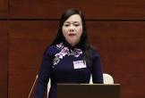 Hôm nay 22/11, Quốc hội miễn nhiệm Bộ trưởng bộ Y tế Nguyễn Thị Kim Tiến