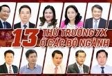 13 thứ trưởng 7X ở các Bộ ngành