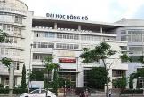 Bộ Giáo dục nói gì về vụ Trường ĐH Đông Đô đào tạo 'chui'?