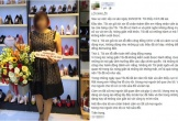 Chủ tiệm giày đánh tát nữ sinh viên làm thêm viết tâm thư xin lỗi: