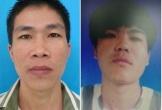 Cảnh sát truy tìm 2 phạm nhân mang án giết người và cướp tài sản trốn khỏi trạm giam