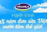 [Infographic] Hành trình 45 năm ghi dấu ấn thương hiệu của Vinamilk trên thế giới